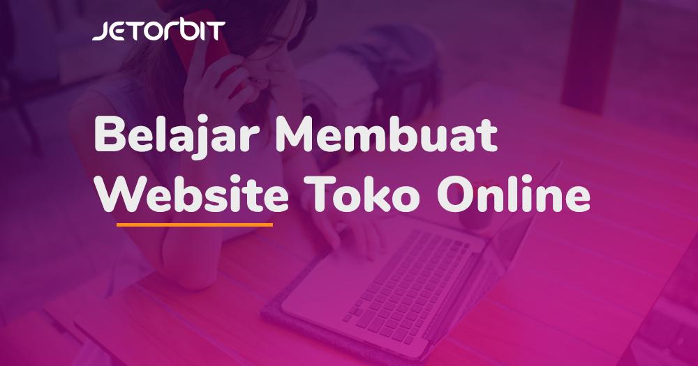 belajar membuat website toko online